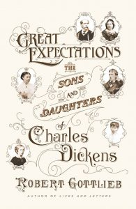 Book cover - Great Expectations: The Sons and Daughters of Charles Dickens by Robert Gottleib