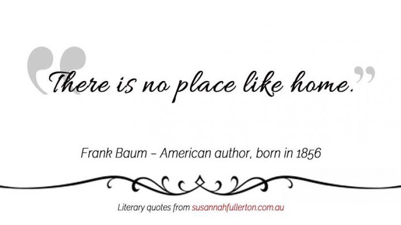 Frank Baum quote by Susannah Fullerton