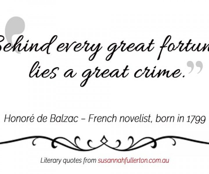 Honoré de Balzac quote by Susannah Fullerton