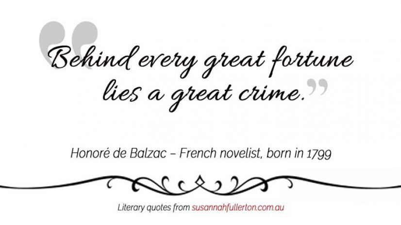 Honoré de Balzac quote by Susannah Fullerton