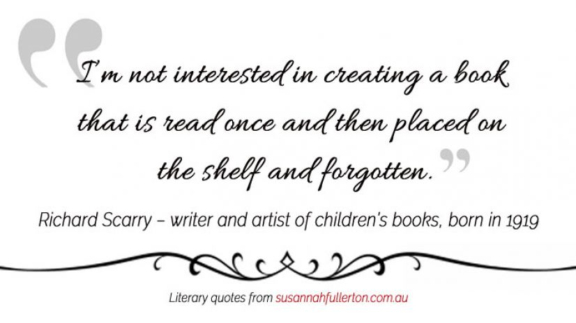 Richard Scarry quote by Susannah Fullerton