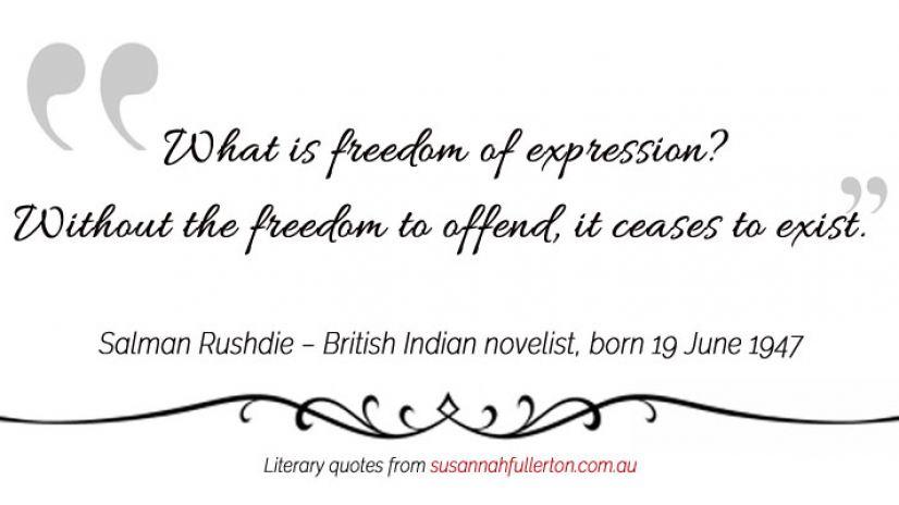 Salman Rushdie quote by Susannah Fullerton