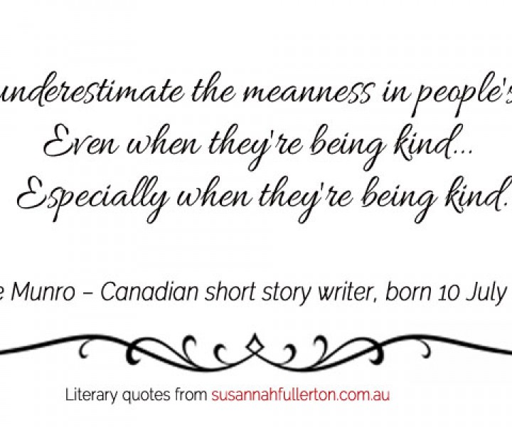 Alice Munro quote by Susannah Fullerton