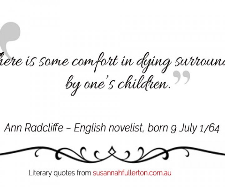 Ann Radcliffe quote by Susannah Fullerton