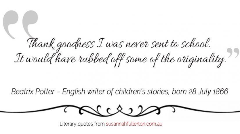 Beatrix Potter quote by Susannah Fullerton