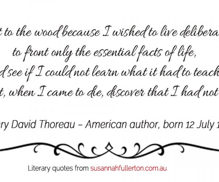 Henry David Thoreau quote by Susannah Fullerton