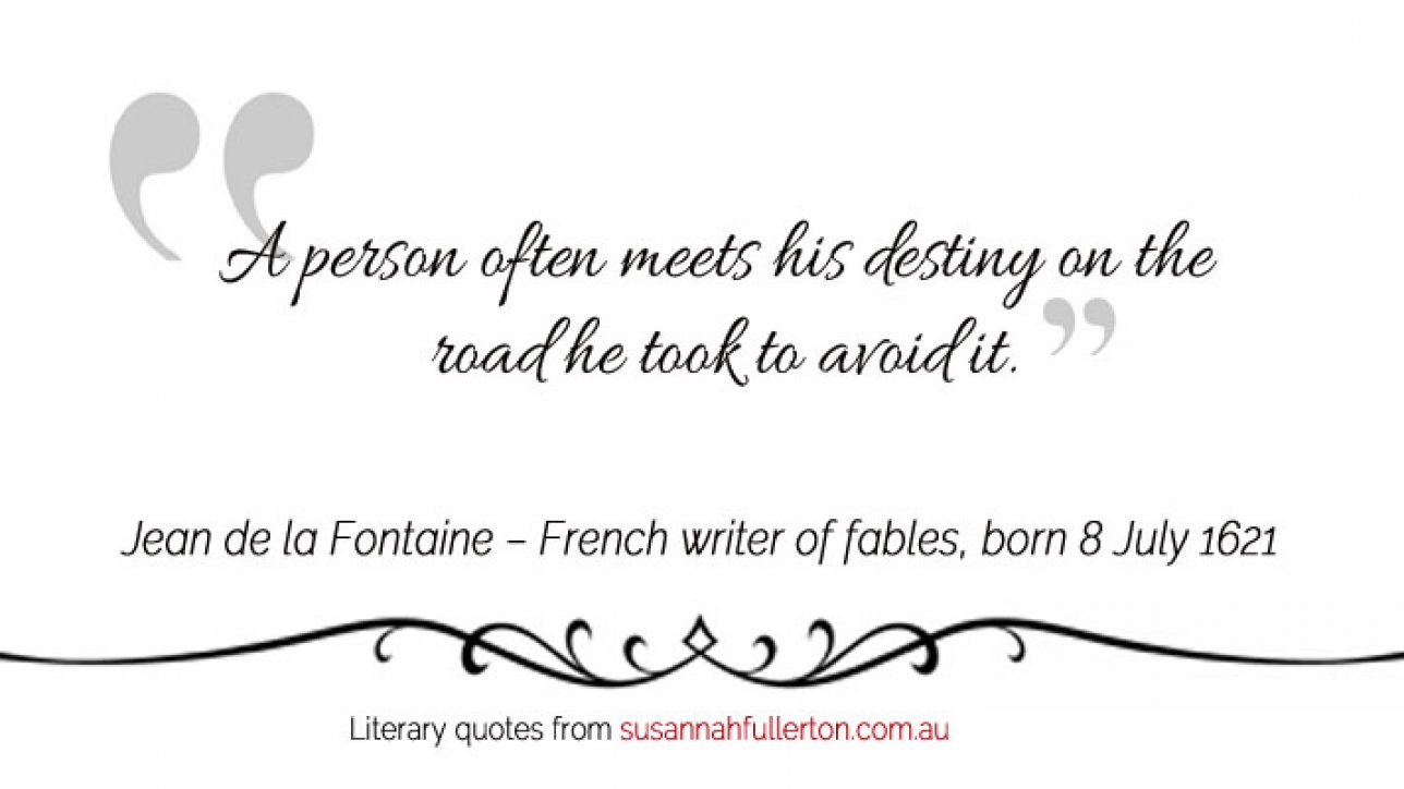 Jean De La Fontaine French Writer Of Fables Born On 8 July 1621
