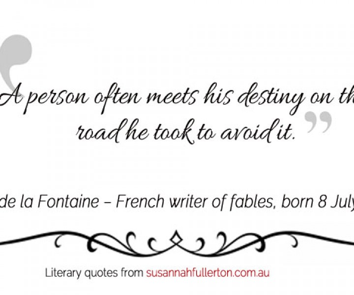Jean de la Fontaine quote by Susannah Fullerton