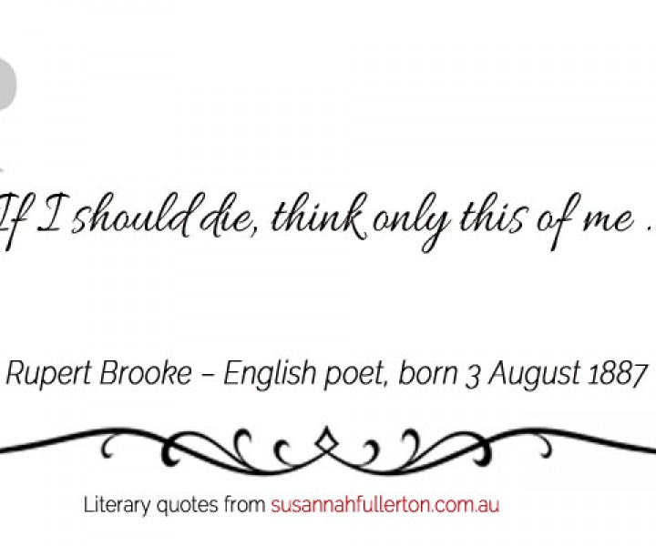 Rupert Brooke quote by Susannah Fullerton