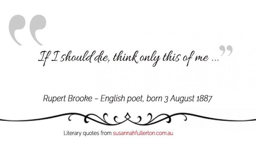 Rupert Brooke quote by Susannah Fullerton