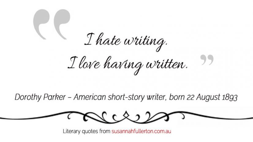 Dorothy Parker quote by Susannah Fullerton