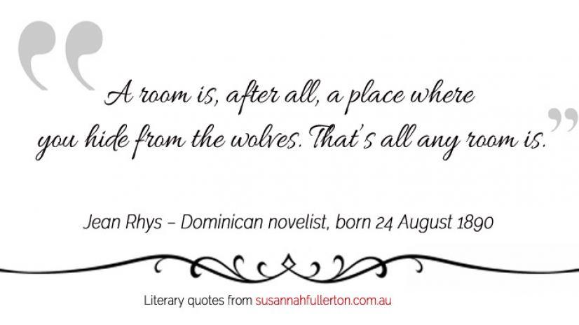 Jean Rhys quote by Susannah Fullerton