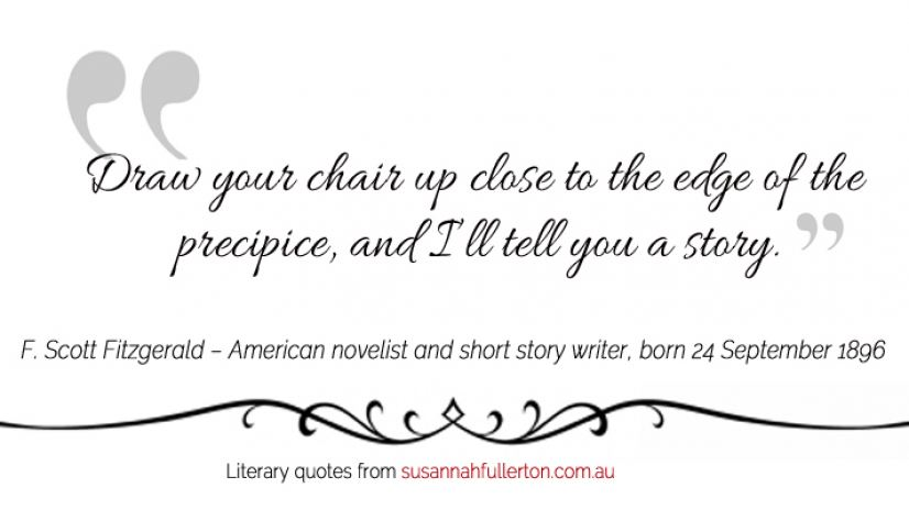 F. Scott Fitzgerald quote by Susannah Fullerton