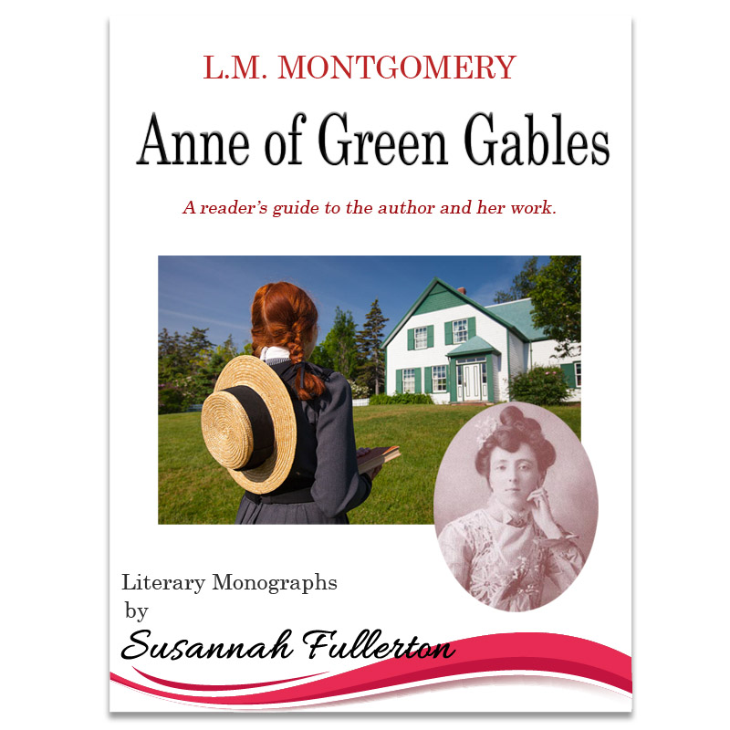 A Reader's Guide to L.M. Montgomery & <em>Anne of Green Gables</em>