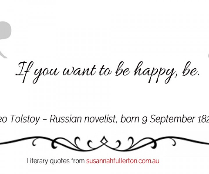 Leo Tolstoy quote by Susannah Fullerton