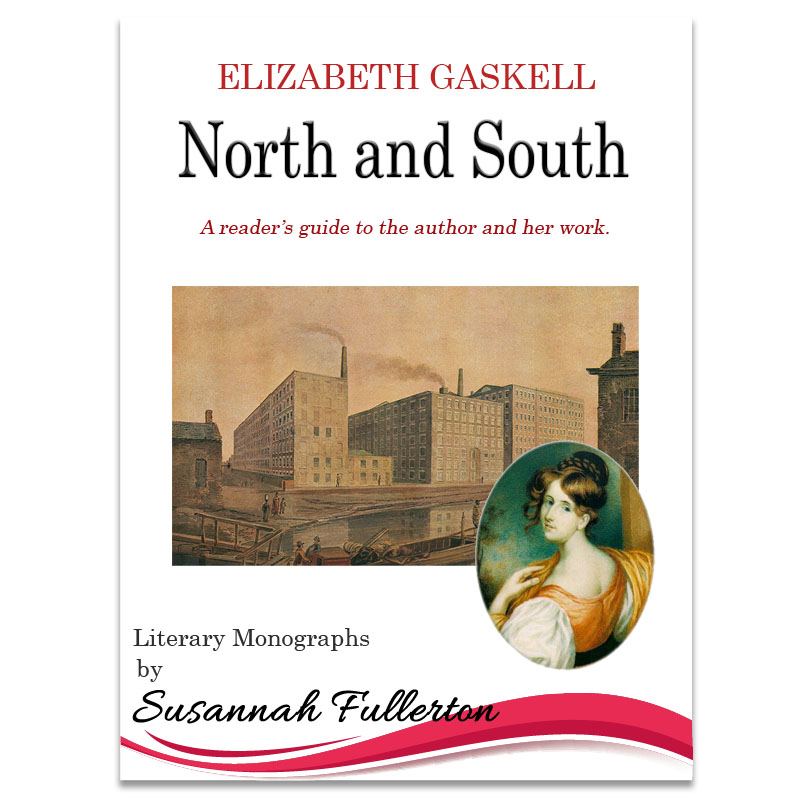A Reader's Guide to Elizabeth Gaskell & <em>North and South</em>