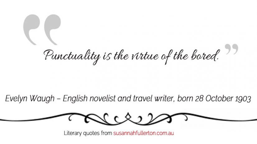 Evelyn Waugh quote by Susannah Fullerton