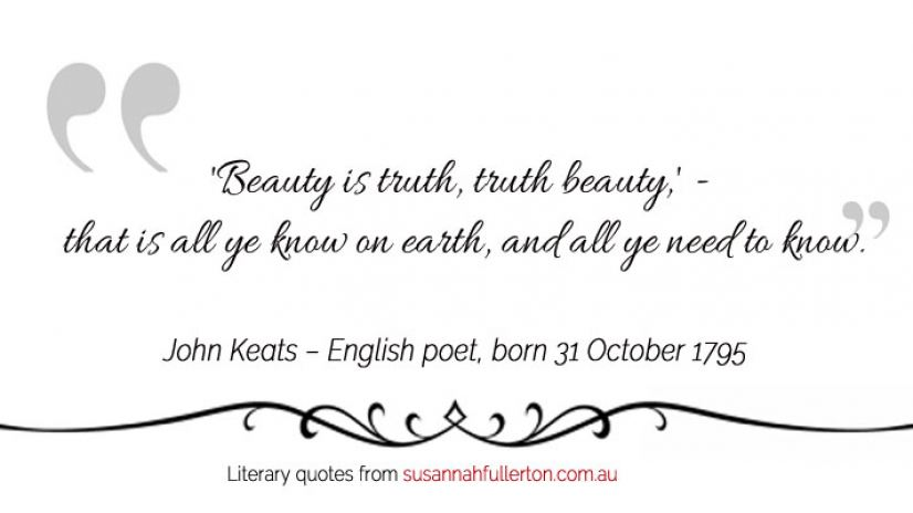 John Keats quote by Susannah Fullerton