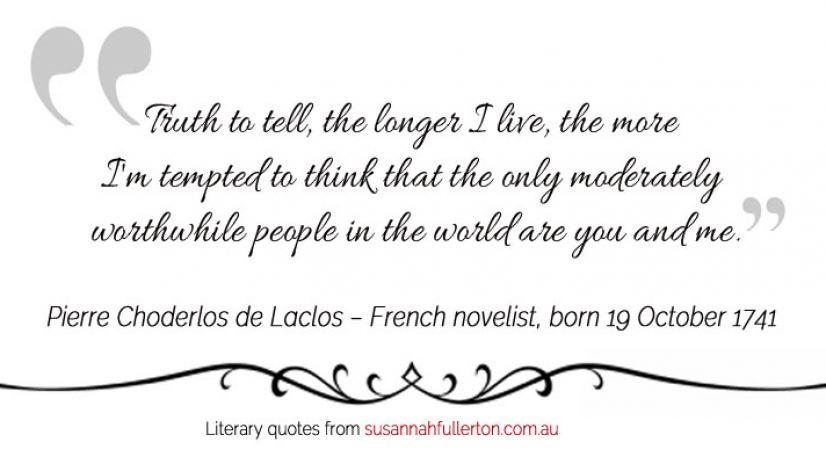 Pierre Choderlos de Laclos quote by Susannah Fullerton