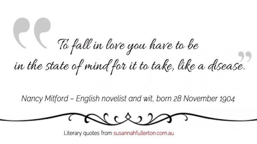 Nancy Mitford quote by Susannah Fullerton