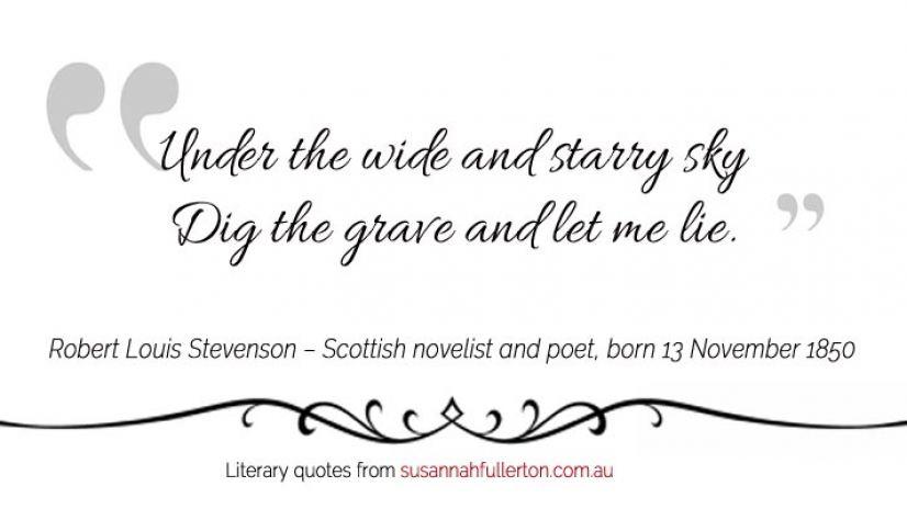 Robert Louis Stevenson quote by Susannah Fullerton