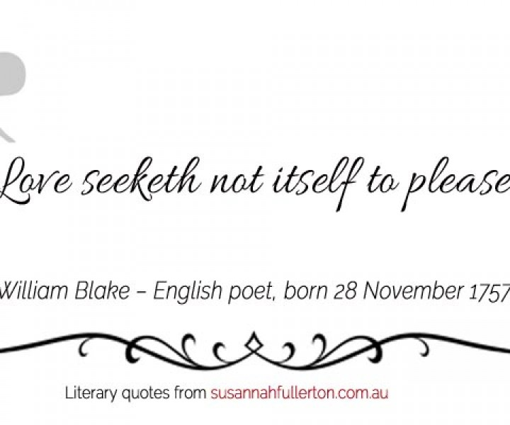 William Blake quote by Susannah Fullerton