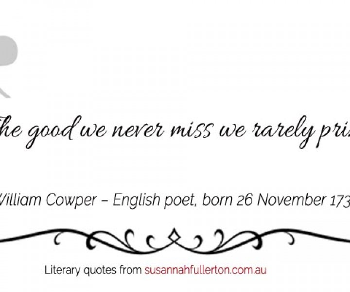 William Cowper quote by Susannah Fullerton
