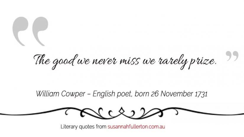 William Cowper quote by Susannah Fullerton