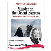 Agatha Christie's Murder on the Orient Express Monograph