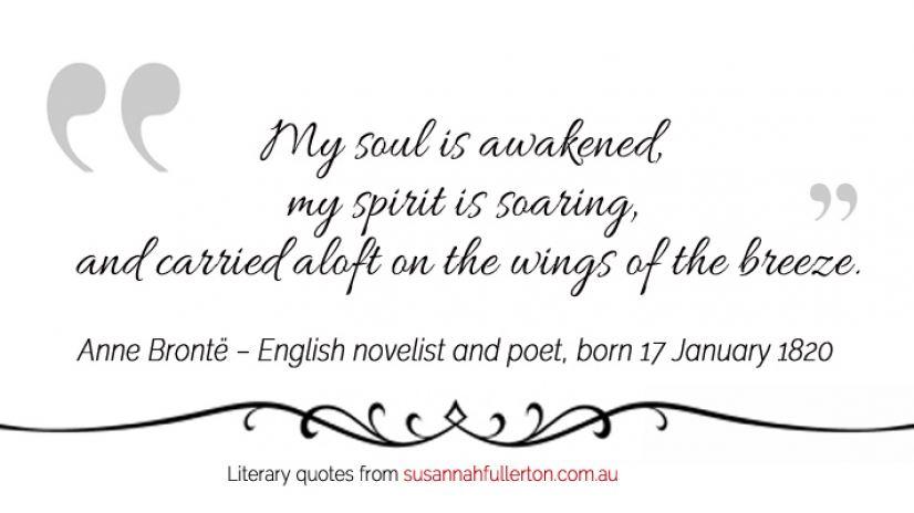 Anne Brontë quote by Susannah Fullerton