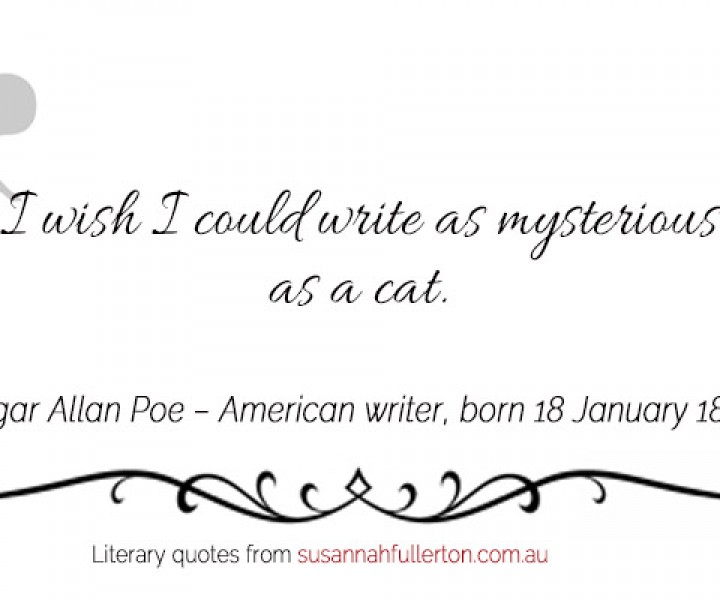 Edgar Allan Poe quote by Susannah Fullerton