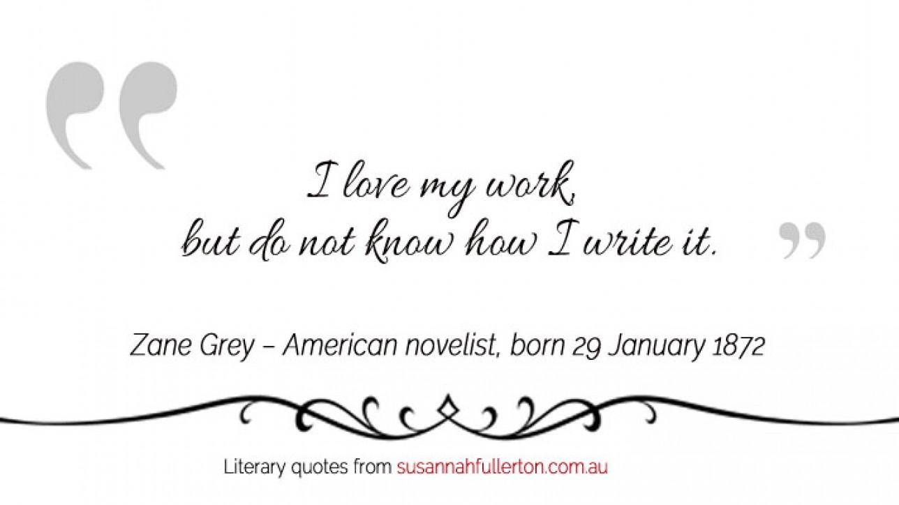Zane Grey quote by Susannah Fullerton