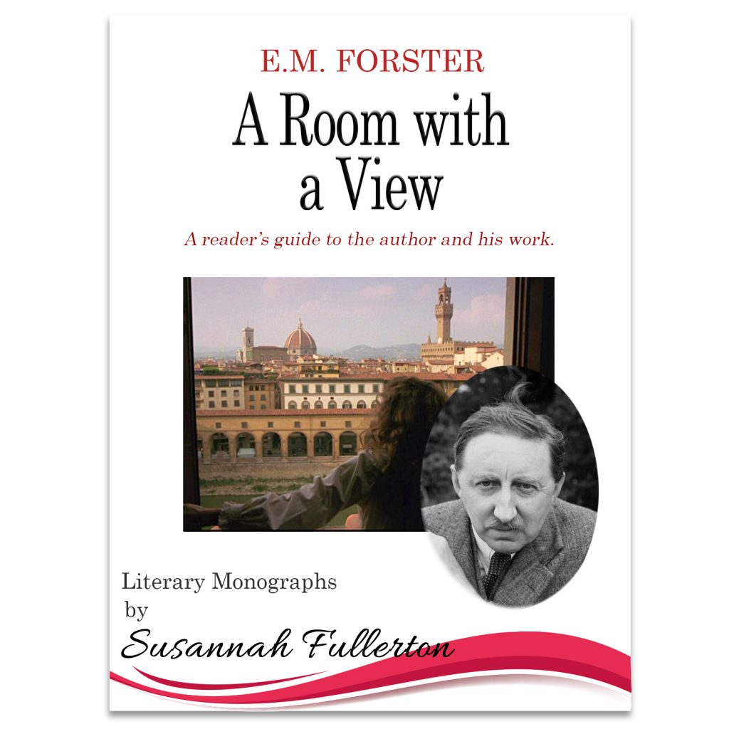 A Reader's Guide to E.M. Forster & 'A Room with a View'