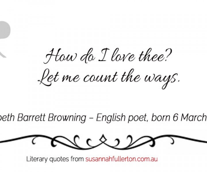 Elizabeth Barrett Browning quote by Susannah Fullerton