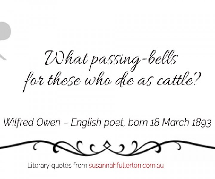 Wilfred Owen quote by Susannah Fullerton