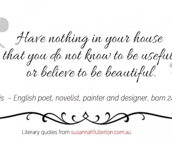 William Morris quote by Susannah Fullerton