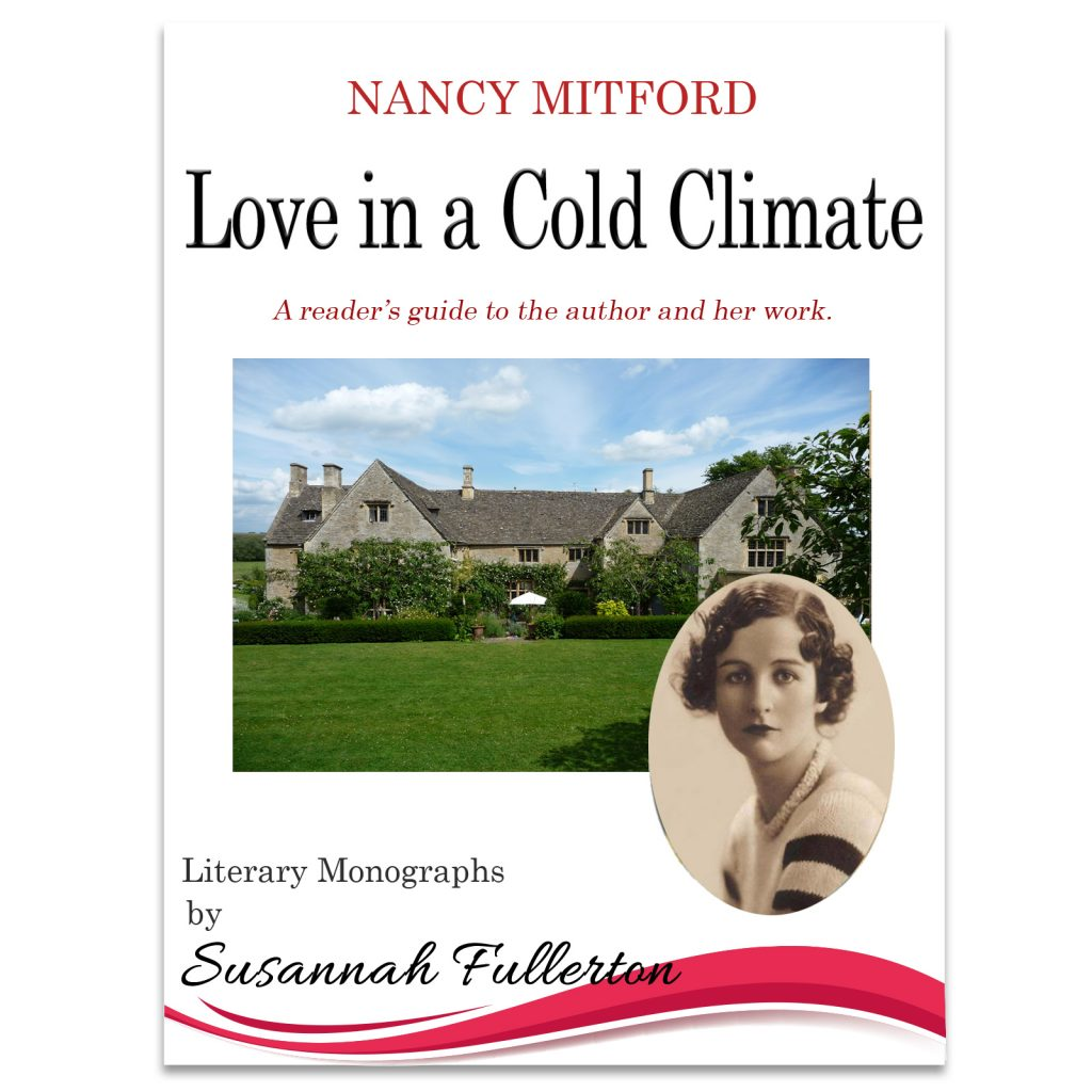 A Reader's Guide to Nancy Mitford & 'Love in a Cold Climate'