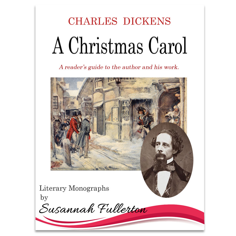 A Reader's Guide to Charles Dickens & 'A Christmas Carol'