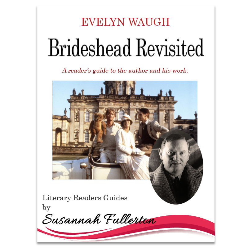 A Reader's Guide to Evelyn Waugh & 'Brideshead Revisited'