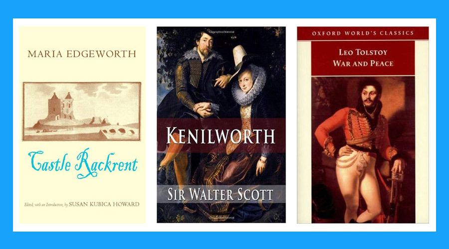 Castle Rackrent bookcover, Kenilworth bookcover, War and Peace bookcover