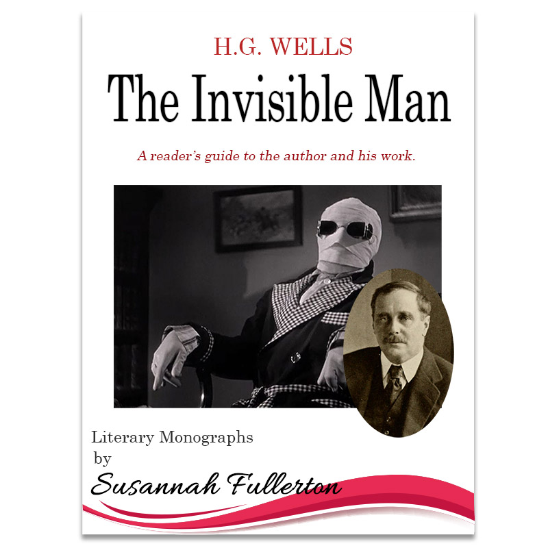 A Reader's Guide to H.G. Wells & 'The Invisible Man'